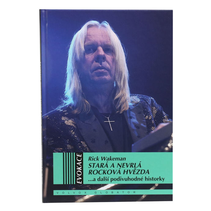 kniha Stará a nevrlá rocková hvězda - Wakeman Rick