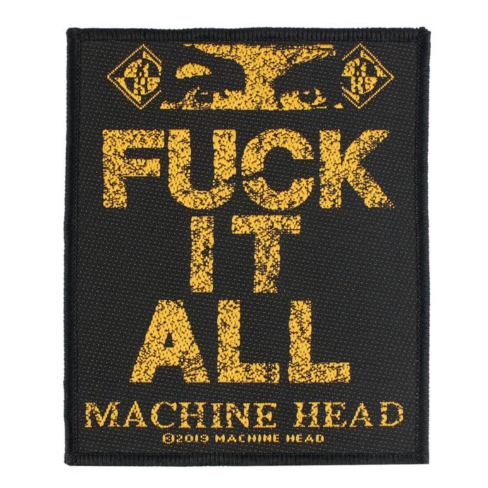 nášivka Machine Head - Fuck It All - RAZAMATAZ