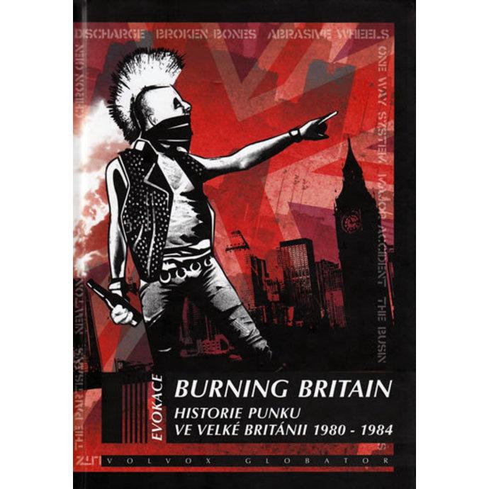 kniha Burning Britain - Historie punku ve Velké Británii 1980-1984, autor: Ian Glasper