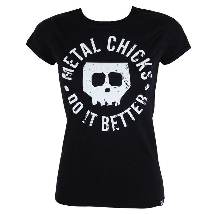 tričko dámské METAL CHICKS DO IT BETTER - Skull