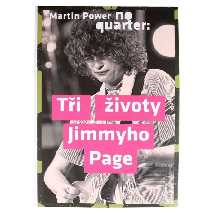 kniha No Quarter - Tři životy Jimmyho Page - Power Martin