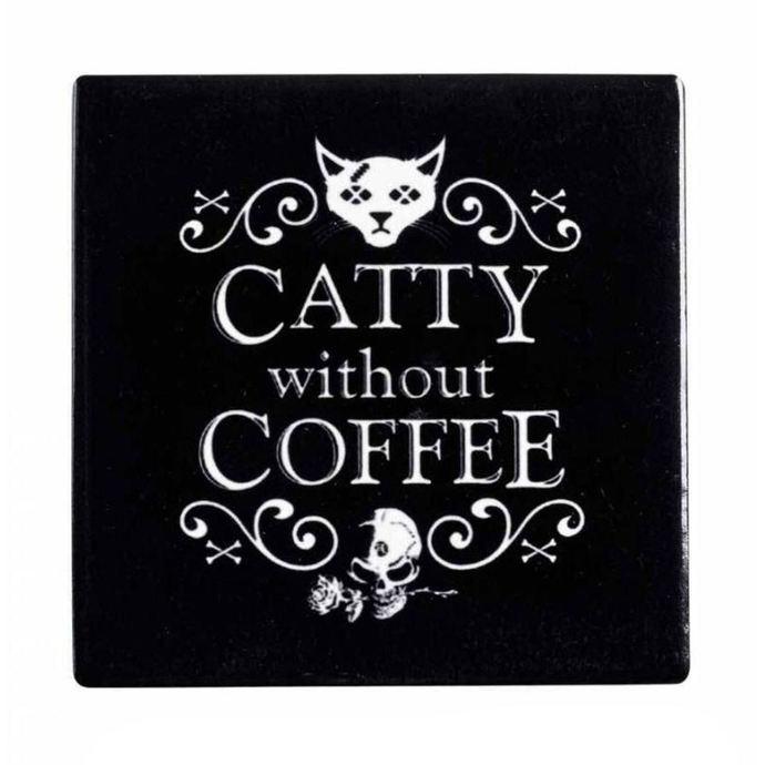 podtácek ALCHEMY GOTHIC - Catty Without Coffee