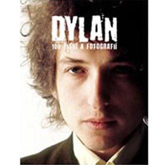 kniha - 100 písní a fotografií -  Dylan Bob