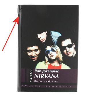 kniha Nirvana - Historie nahrávek - Rob Jovanovic - POŠKOZENÁ, Nirvana