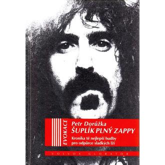 kniha Šuplík plný Zappy - Petr Dorůžka, NNM, Frank Zappa
