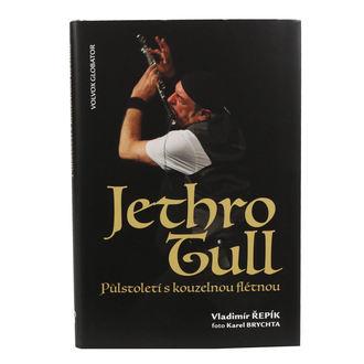 kniha Jethro Tull - Půlstoletí s kouzelnou flétnou - Vladimír Řepík, NNM, Jethro Tull