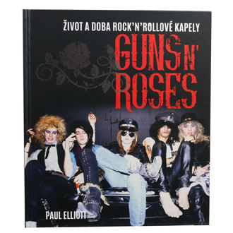 kniha Guns N' Roses - Elliott Paul, NNM, Guns N' Roses