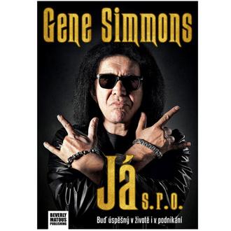 kniha Já s.r.o. - Gene Simmons - Kiss, NNM, Kiss