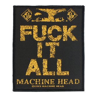 nášivka Machine Head - Fuck It All - RAZAMATAZ, RAZAMATAZ, Machine Head