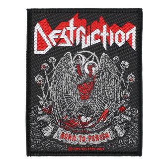 nášivka Destruction - Born To Perish - RAZAMATAZ, RAZAMATAZ, Destruction