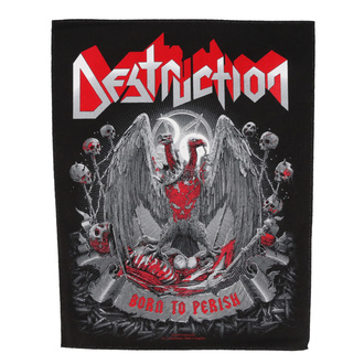 nášivka velká Destruction - Born to Perish - RAZAMATAZ, RAZAMATAZ, Destruction