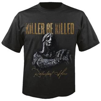 tričko pánské KILLER BE KILLED - Reluctant hero - NUCLEAR BLAST, NUCLEAR BLAST