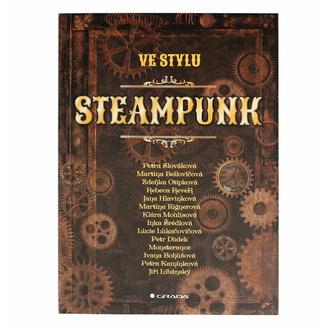 kniha Ve stylu steampunk - Slováková Petra a kolektiv, NNM