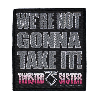 nášivka Twisted Sister - We're Not Gonna Take It' - RAZAMATAZ, RAZAMATAZ, Twisted Sister