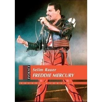 kniha Freddie Mercury, Queen