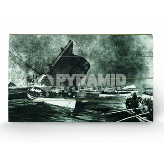 dřevěný obraz Titanic (13) - Pyramid Posters, PYRAMID POSTERS