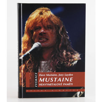 kniha Heavymetalové paměti - Dave Mustaine, Joey Layden