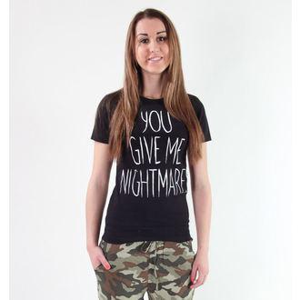 tričko dámské Akumu Ink - Your Give Me Nightmares - 6TW03