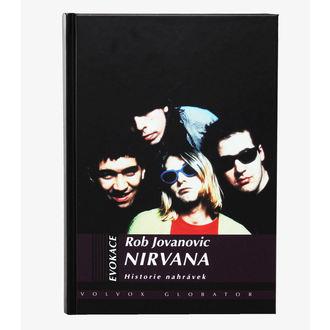 kniha Nirvana - Historie nahrávek, Nirvana