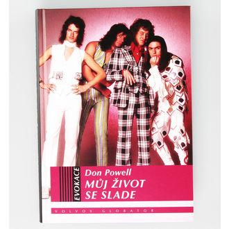 kniha Můj život se Slade, NNM, Slade
