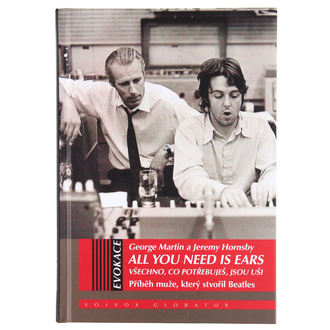 kniha George Martin a Jeremy Hornsby - All You Need Is Ears, NNM, Beatles