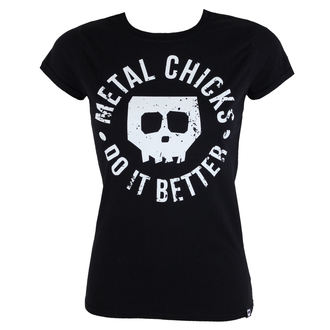 tričko dámské METAL CHICKS DO IT BETTER - Skull, METAL CHICKS DO IT BETTER