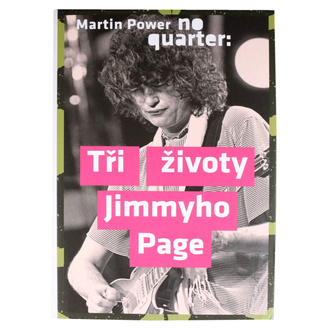 kniha No Quarter - Tři životy Jimmyho Page - Power Martin, NNM, Jimmy Page