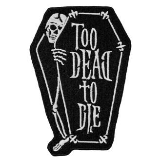 nažehlovačka (nášivka) KILLSTAR - Too Dead, KILLSTAR