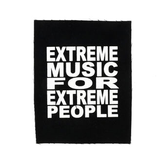nášivka Extreme music for extreme poeple - Ns-143