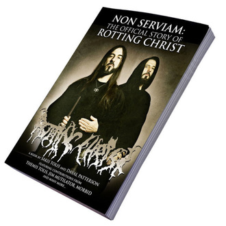 kniha Non Serviam: The Story Of Rotting Christ, CULT NEVER DIE