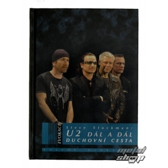 kniha U2 Dál a Dál duchovní cesta, autor: Steve Stockman, U2